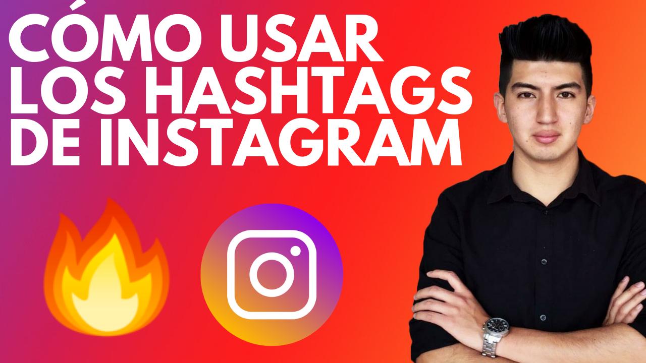 cómo usar los hashtags de Instagram